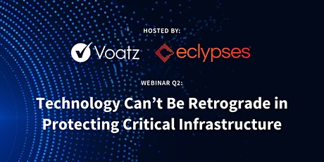Technology Can't Be Retrograde in Protecting Critical Infrastructure tickets