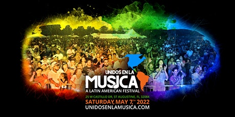 Unidos en la Musica: A Latin American Festival 2022 tickets