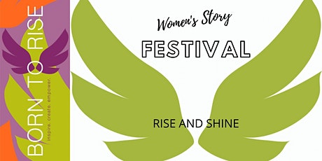 2021 Born to Rise™ Women's Story Festival tickets