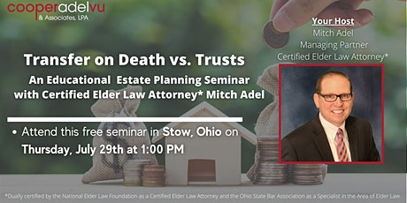 Transfer on Death vs. Trusts Seminar with Attorney Mitch Adel tickets