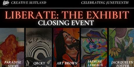 LIBERATE: Exhibit Closing Event tickets