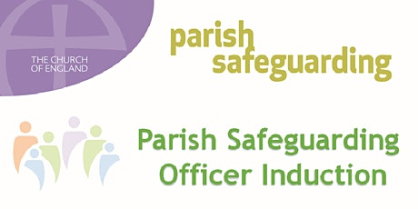 Parish Safeguarding Officer Induction for the Diocese of Southwark tickets