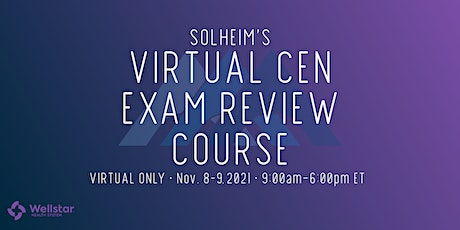 Solheim's Virtual CEN Exam Review Course (Hosted by Wellstar Health System) tickets