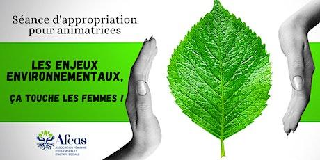 Séance d'appropriation - Les enjeux environnementaux, ça touche les femmes billets