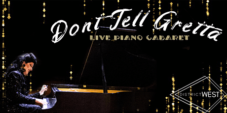Don't Tell Gretta 8/1/21 6pm at District West tickets