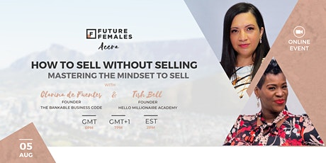 How to Sell Without Selling | Future Females Accra tickets