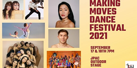 Making Moves Dance Festival 2021 ~ To Life! tickets