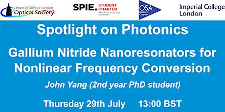 Webinar: Gallium Nitride Nanoresonators for Nonlinear Frequency Conversion tickets