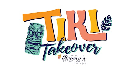 Brenner's on the Bayou - Tiki Takeover! tickets