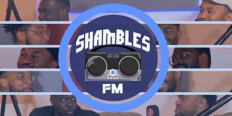 Shambles FM: Live tickets