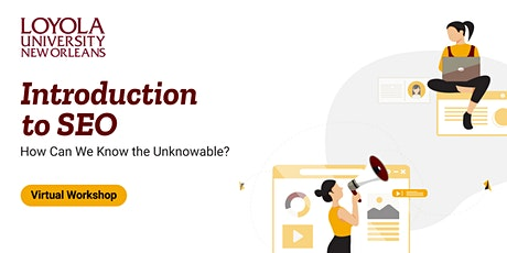 Introduction to SEO: How Can We Know the Unknowable?  | Virtual Workshop tickets