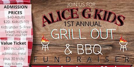Alice G Kids 1st Annual BBQ Fundraiser tickets