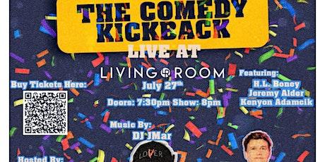 The Comedy Kickback w/ Jeremy Alder & Kenyon Adamcik tickets