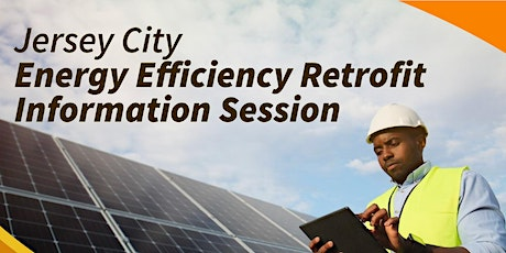 Jersey City Energy Efficiency Retrofit Information Session tickets