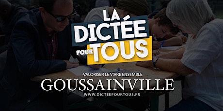 La dictée pour tous à Goussainville billets
