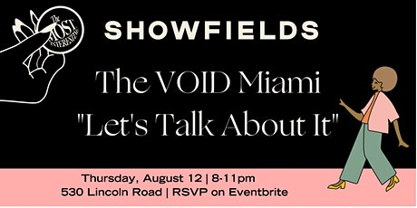 """The VOID Miami presents """"Let's Talk About It"""" Vol. 3 tickets"""