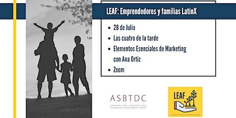 LEAF: Empresarios Latinos y Sus Familias- Elementos Esenciales de Marketing entradas