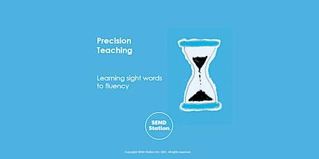 Precision Teaching tickets