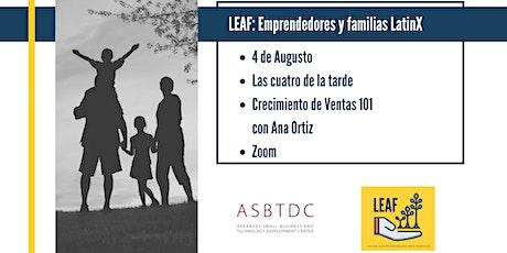 LEAF: Empresarios Latinos y Sus Familias - Crecimiento de Ventas 101 entradas