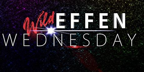 Wild Effen Wednesday!!! 8/25/21 8pm at District West tickets