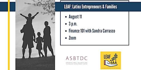 LEAF: Latino Entrepreneurs & Families - Finance 101 tickets