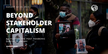 Beyond Stakeholder Capitalism: Navigating the Post-Pandemic Digital Economy tickets