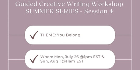 Guided Creative Writing Workshop #4 - You Belong tickets