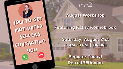 August Workshop: Get Motivated Sellers Contacting You ft. Kathy Kennebrook tickets