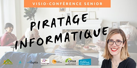 Visio-conférence senior  GRATUITE - Piratage informatique billets