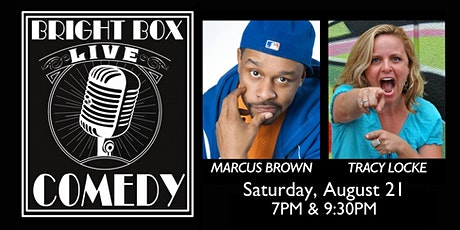 Bright Box Comedy: Marcus Brown and Tracy Locke tickets