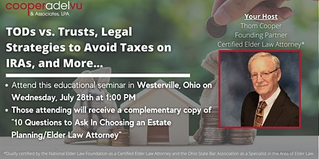Transfer on Death vs. Trusts Seminar with Attorney Thom Cooper tickets