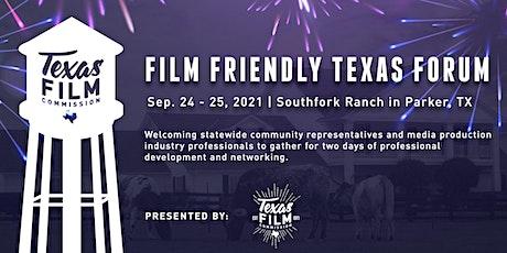 Film Friendly Texas Forum 2021 tickets