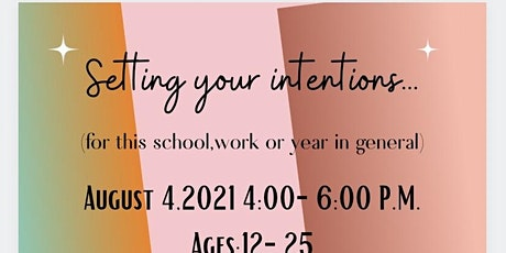 Setting Your Intentions (School Year Additon) tickets