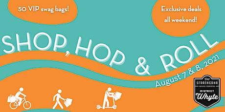 Shop, Hop & Roll! tickets