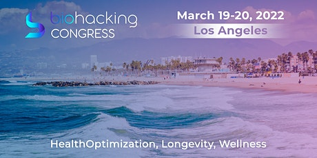 BiohackingCongress, Los Angeles, Onsite Event with Live Stream tickets
