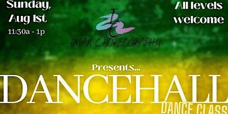 Iman Choreography Presents Dancehall Dance Class tickets
