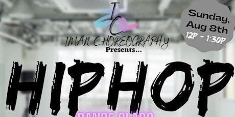 Iman Choreography Presents Hip Hop Dance Class tickets