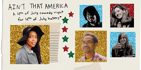 Ain't That America: 4th of July Comedy Show tickets
