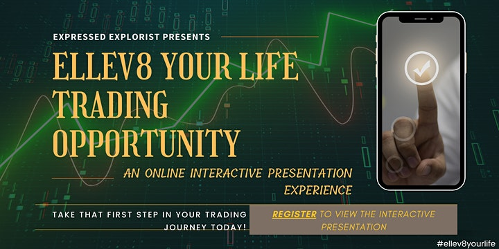 ELLEV8 Your Life - Online Trading Presentation Experience image