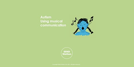 Autism - Using Musical Communication tickets