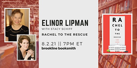 Elinor Lipman with Stacy Schiff: Rachel to the Rescue tickets