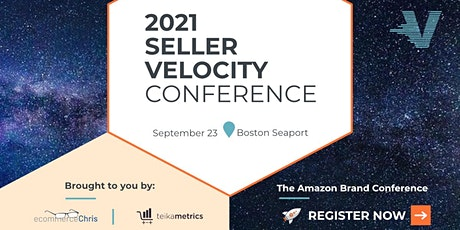 Seller Velocity | The Amazon Brand Conference tickets