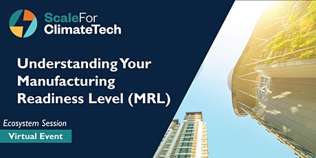 Understanding Your Manufacturing Readiness Level tickets