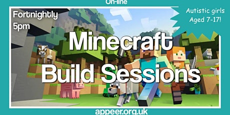 Girls Appeer Minecraft Build Session - Fortnightly build tickets