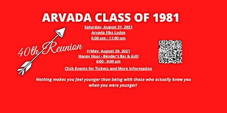 Arvada High School Class of 1981 40th Reunion tickets