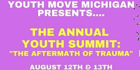 Youth MOVE Michigan Youth Summit : The Aftermath of Trauma tickets