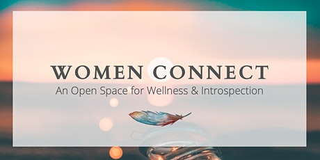 Women Connect: An Open Space for Wellness & Introspection tickets