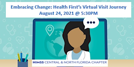CNFL HIMSS Embracing Change: Health First's Virtual Visit Journey tickets