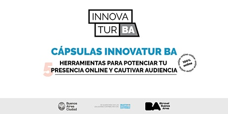 Cápsulas InnovaTur:Herramientas para potenciar tu presencia online boletos