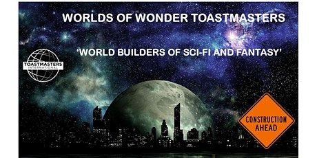 Worlds of Wonder Toastmasters Meeting tickets